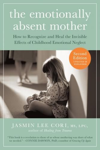 The Emotionally Absent Mother Jasmin Lee Cori