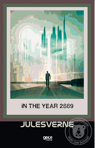 In The Year 2889 Jules Verne