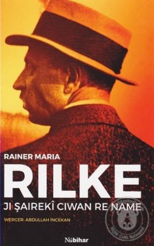 Jı Şaireki Ciwan Re Name Rainer Maria Rilke