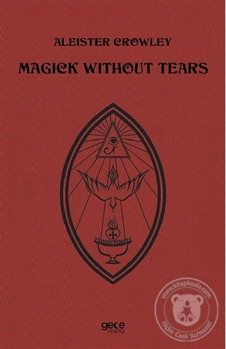 Magick Without Tears Aleister Crowley