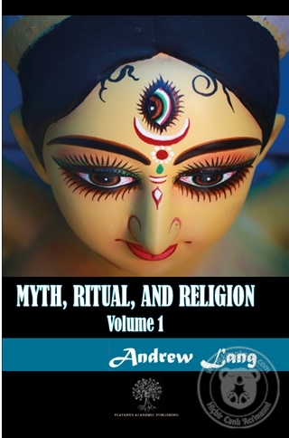 Myth Ritual and Religion Volume 1 Andrew Lang