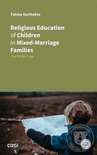 Religious Education of Children in Mixed-Marriage Families Fatma Kurtt