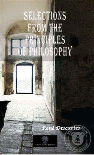 Selections From The Principles Of Philosophy Rene Descartes