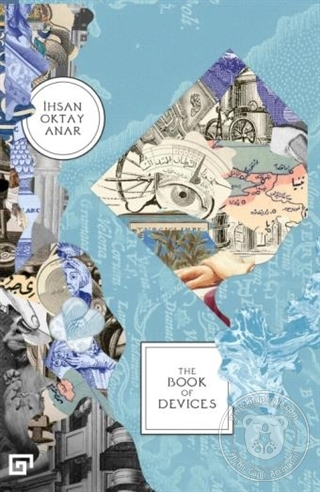 The Book Of Devices İhsan Oktay Anar