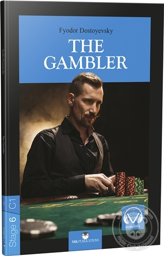 The Gambler - Stage 6 Fyodor Dostoyevsky