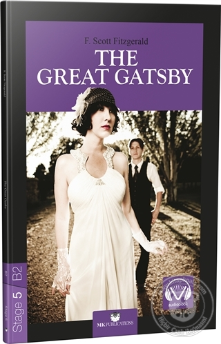 The Great Gatsby - Stage 5 F. Scoot Fitzgerald