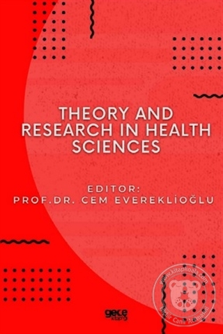 Theory and Research in Health Sciences Cem Evereklioğlu